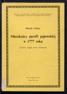 Mieszkańcy parafii pępowskiej w 1777 roku. Analiza księgi status animarum