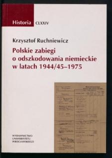 Polskie zabiegi o odszkodowania niemieckie w latach 1944/45-1975