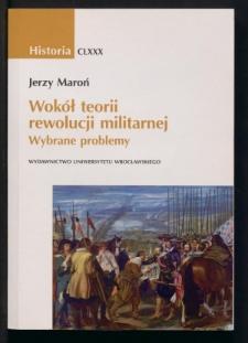 Wokół teorii rewolucji militarnej. Wybrane problemy