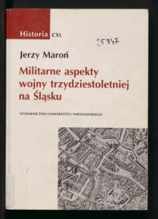 Militarne aspekty wojny trzydziestoletniej na Śląsku