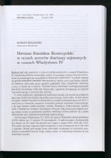 Hetman Stanisław Koniecpolski w oczach autorów diariuszy sejmowych w czasach Władysława IV