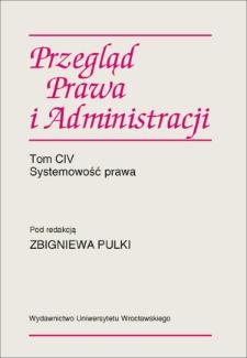 Filozoficzne przesłanki pojmowania systemowości prawa w teorii wykładni Jerzego Wróblewskiego
