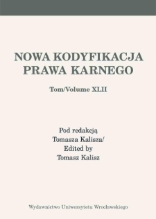 Selected issues of penalisation in penal economic law. Remarks on the crimes against economic circulation Chapter XXXVI of Criminal Code
