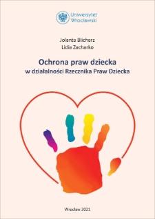 Ochrona praw dziecka w działalności Rzecznika Praw Dziecka