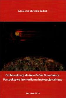 Od biurokracji do New Public Governance : perspektywa izomorfizmu instytucjonalnego