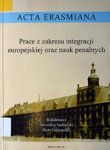 Prace z zakresu integracji europejskiej oraz nauk penalnych - Wprowadzenie