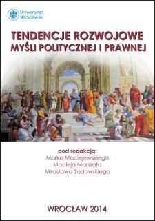 Tendencje rozwojowe w dziejach polskiej myśli polityczno-prawnej. Zaproszenie do dyskusji