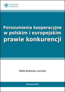 Porozumienia kooperacyjne w polskim i europejskim prawie konkurencji