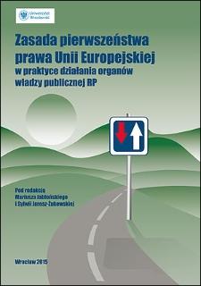 Zasada pierwszeństwa prawa Unii Europejskiej w praktyce działania organów władzy publicznej RP : Wprowadzenie