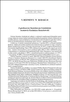 Z profesorem Stanisławem Grodziskim rozmawia Kazimierz Orzechowski