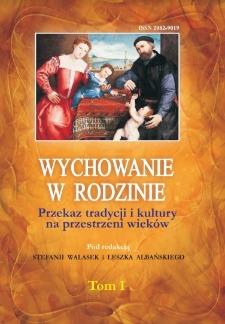 Wychowanie dziecka w rodzinie szlacheckiej w XVI i XVII wieku