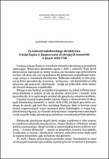 Za kulisami habsburskiego absolutyzmu : udział Śląska w finansowaniu sił zbrojnych monarchii w latach 1620-1740