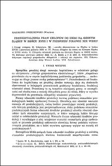Przekształcenia praw chłopów do ziemi na Górnym Śląsku w końcu XVIII i w pierwszej połowie XIX wieku