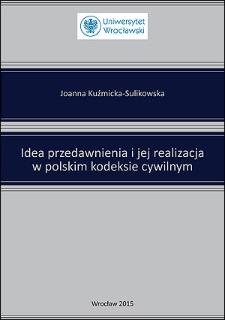 Idea przedawnienia i jej realizacja w polskim kodeksie cywilnym