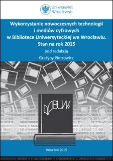 Wykorzystanie techniki komputerowej i nowych technologii informacyjnych do usprawnienia prac Oddziału Wydawnictw Ciągłych BUWr