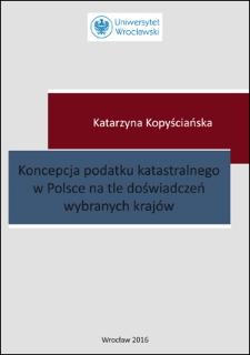 Koncepcja podatku katastralnego w Polsce na tle doświadczeń wybranych krajów