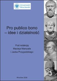 Pro publico bono – idee i działalność : Spis treści ; Wstęp