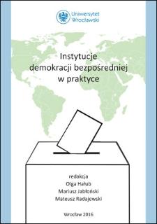Instytucje demokracji bezpośredniej w praktyce : Spis treści ; Słowo wstępne