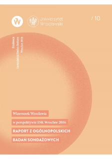 The image of Wrocław in the perspective of ECoC Wrocław 2016. Report on a national survey research