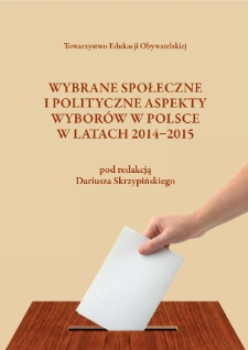 Selected social and political aspects of elections in Poland in 2014-2015 years