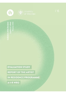 Evaluation study. Report of the Artist in Residence Programme A-i-R Wro