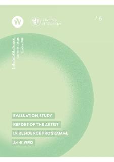 Raport z badań ewaluacyjnych Rezydencji Artystycznych A-i-R Wro