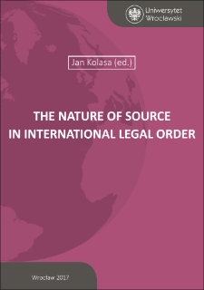 The Nature of Source in International Legal Order : Preface