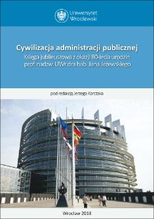"""O sposobach pojmowania """"cywilizacji"""" administracji publicznej oraz prawa administracyjnego"""