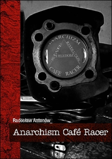 Anarchism café racer