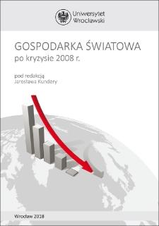 Gospodarka światowa po kryzysie 2008 r. : Spis treści ; Wprowadzenie