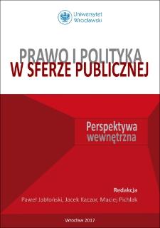Prawo i polityka w sferze publicznej : perspektywa wewnętrzna : Wstęp
