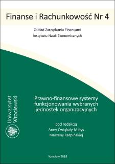 Prawno-finansowe systemy funkcjonowania wybranych jednostek organizacyjnych : Spis treści ; Wprowadzenie ; Notki o autorach