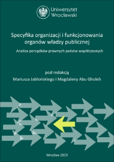Specyfika systemowych gwarancji niezależności funkcjonowania organów na przykładzie krajowego organu ochrony danych osobowych w Polsce