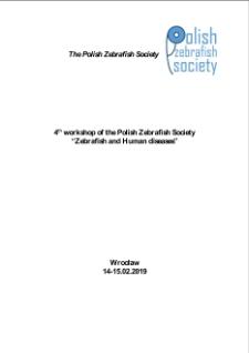 "4thworkshop of the Polish Zebrafish Society""Zebrafish and Human diseases"""