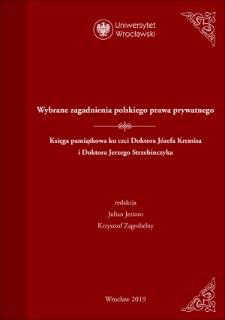 Wybrane zagadnienia polskiego prawa prywatnego. Księga pamiątkowa ku czci Doktora Józefa Kremisa i Doktora Jerzego Strzebinczyka : Spis treści ; Wprowadzenie
