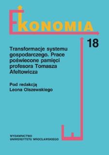 Wspomnienie o Profesorze Tomaszu Afeltowiczu nie tylko jako o ekonomiście